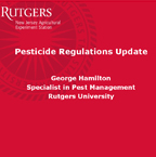 Pesticide Regulations Update